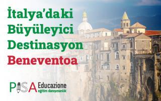 Büyüleyici Destinasyon: Benevento